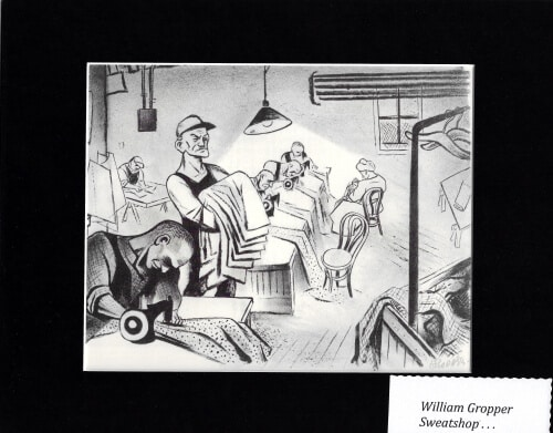SWEATSHOP -  WILLIAM GROPPER